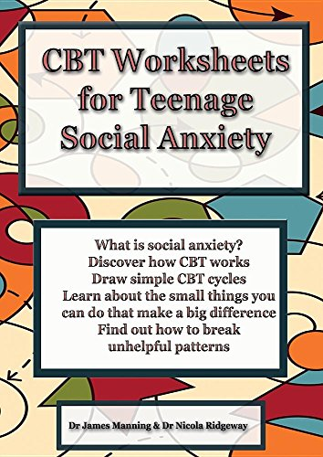 CBT Worksheets for Teenage Social AnxietyA CBT Workbook to Help You Record Your Progress...