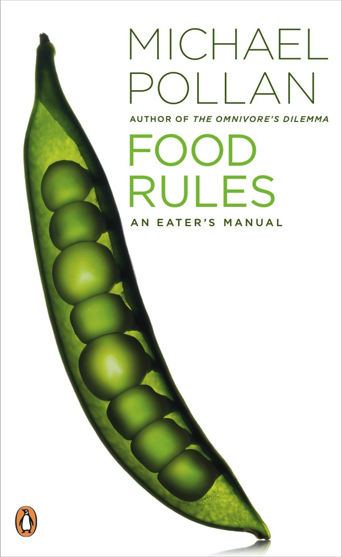 Food Rules: An Eater's Manual by Michael Pollan, ISBN: 9780141048680