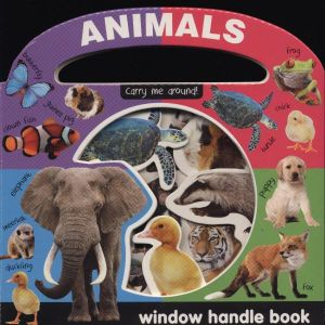 Window Handle Book : AnimalsCarry me around!