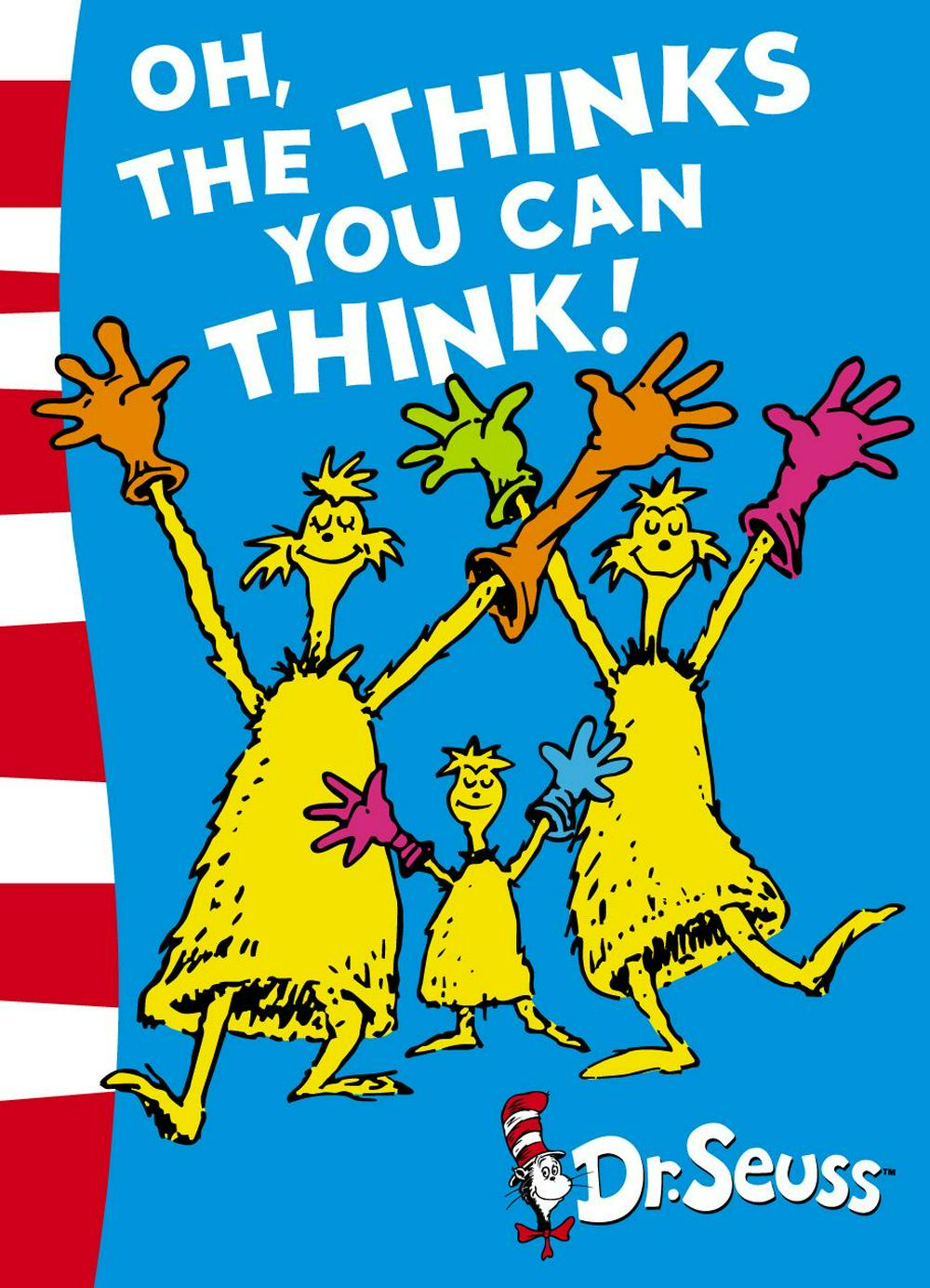 Oh, the Thinks You Can Think! by Dr. Seuss, ISBN: 9780007173150