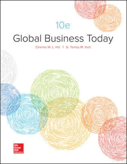Global Business Today by Hill, ISBN: 9781259686696