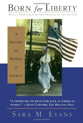 Born for Liberty by Sara M. Evans, ISBN: 9780684834986
