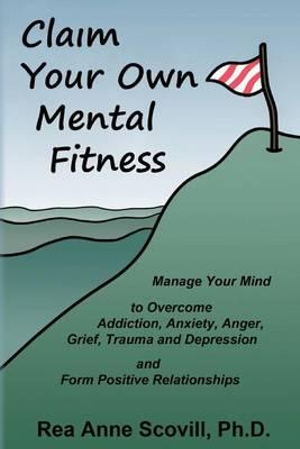 Claim Your Own Mental Fitness