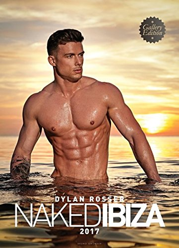 Naked Ibiza 2017 by Dylan Rosser, ISBN: 9783959851787