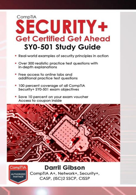 CompTIA Security+ Get Certified Get Ahead: SY0-501 Study Guide by Darril Gibson, ISBN: 9781939136053