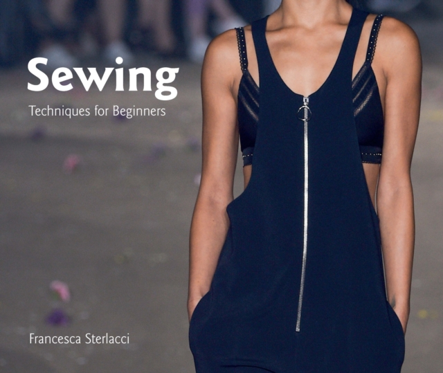 Sewing: Techniques for Beginners (University of Fashion)