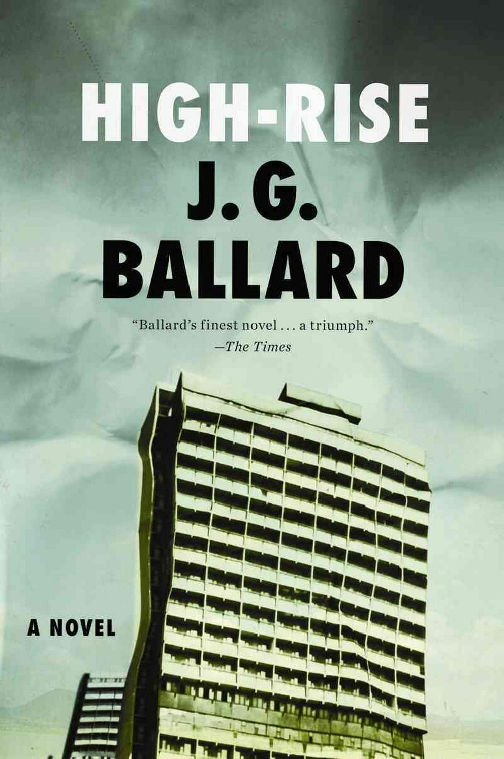 High-Rise by J G Ballard, ISBN: 9780871404022