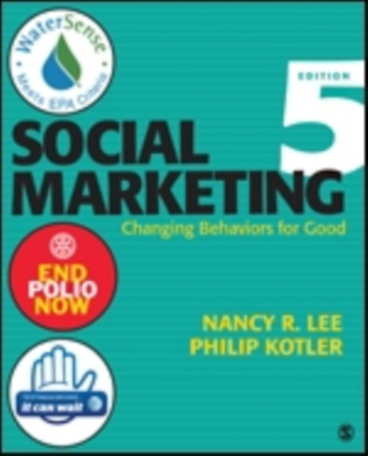 Social MarketingChanging Behaviors for Good