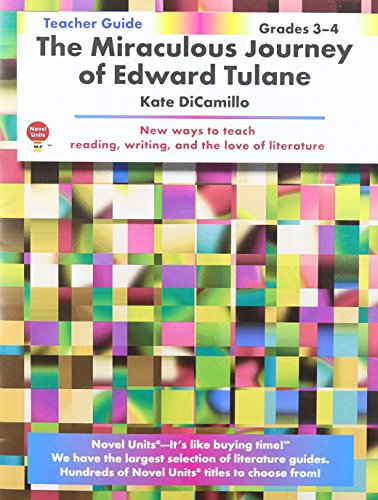 Miraculous Journey of Edward Tulane - Teacher Guide by Novel Units, Inc.