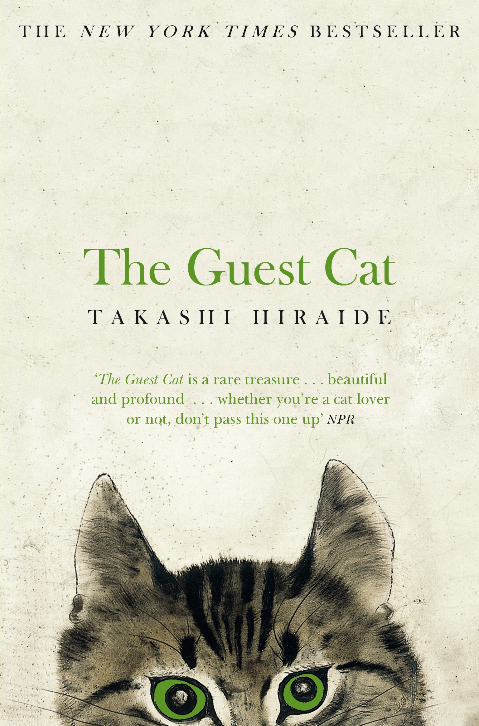 The Guest Cat by Takashi Hiraide, ISBN: 9781447279402