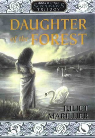 Daughter of the Forest by Juliet Marillier, ISBN: 9780732909772