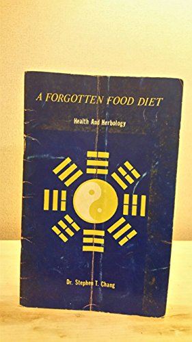 A Forgotten Food Diet (Health and Herbology)