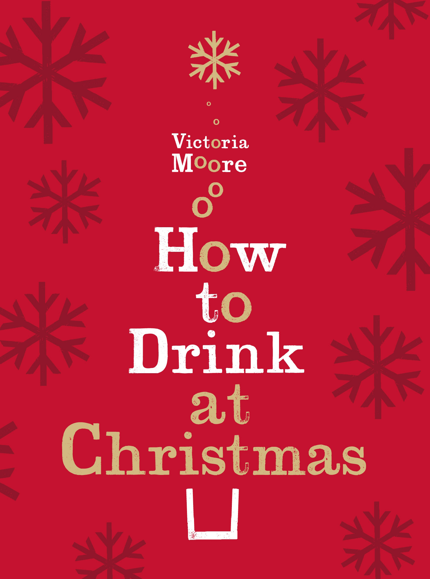 Cover Art for How to Drink at Christmas, ISBN: 9781847084712