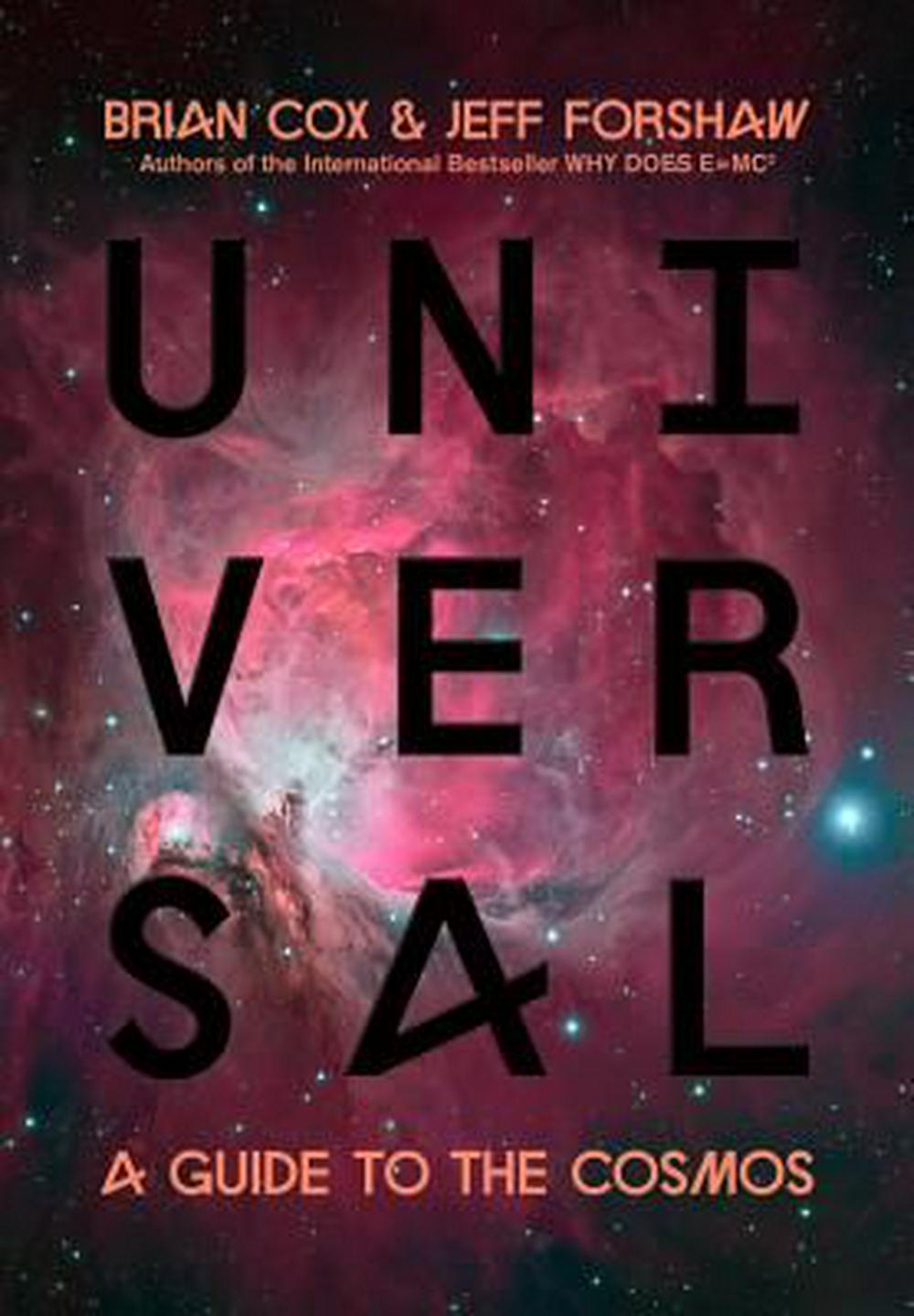 Universal by Brian Cox, Jeff Forshaw, ISBN: 9780306822704