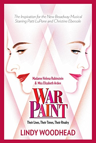 War PaintMadame Helena Rubinstein and Miss Elizabeth Ard...