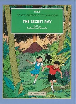 The Secret Ray, Parts One and Two: The 'Manitoba' No Reply; The Eruption of Karamako (The Adventures of Jo, Zette and Jocko) by Herge, ISBN: 9780951279953
