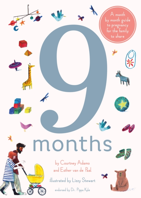 9 Months: A Step by Step Family Guide to Waiting for Baby by Courtney Adamo, ISBN: 9781847808172