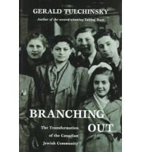 Branching Out : The Transformation of the Canadian Jewish Community