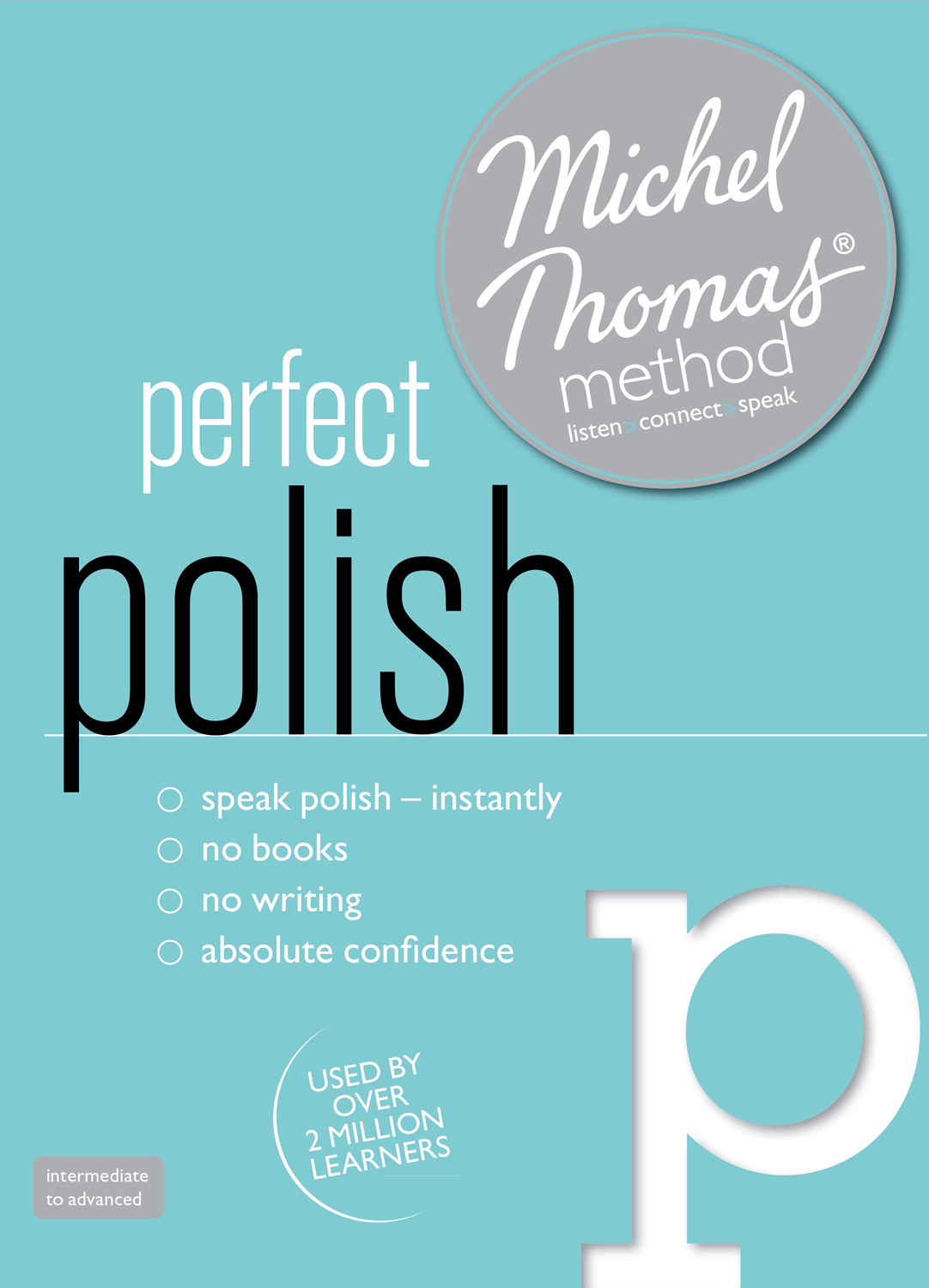 Perfect Polish with the Michel Thomas Method