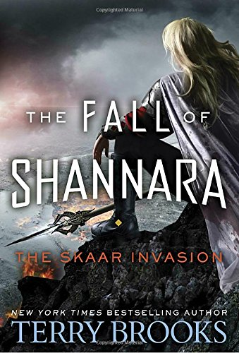 The Skaar Invasion (Fall of Shannara) by Terry Brooks, ISBN: 9780553391510