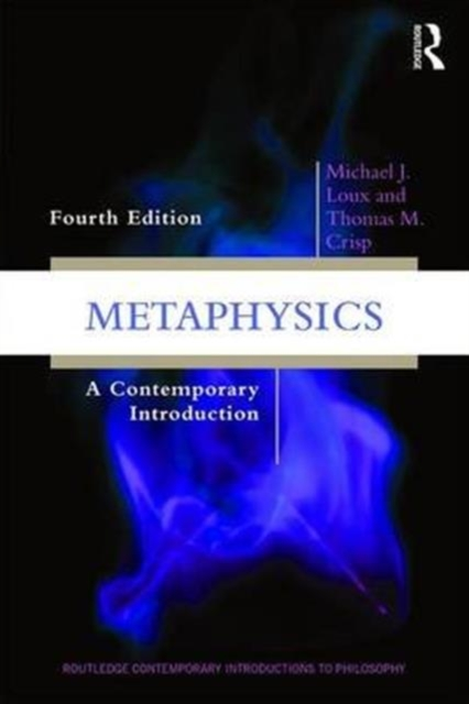 MetaphysicsA Contemporary Introduction