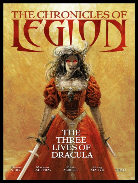 The Chronicles of Legion Volume 2: The Three Lives of Dracula