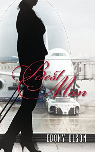 Best Man by Ebony Olson, ISBN: 9781490979281