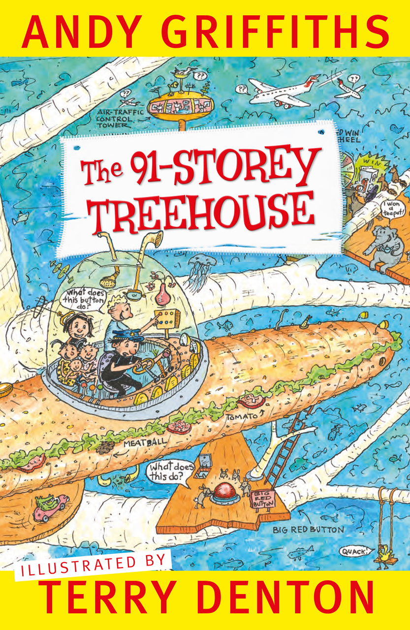 The 91 Story Treehouse by Andy Griffiths,Terry Denton, ISBN: 9781743549926
