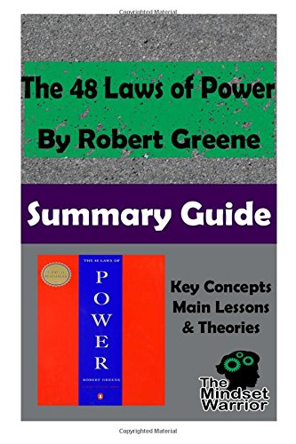 The 48 Laws of Power by Robert GreeneThe Mindset Warrior Summary Guide