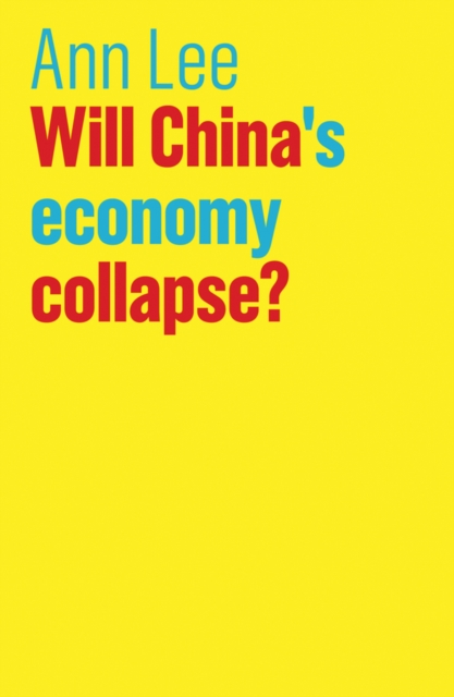 Will China's Economy Collapse?Future of Capitalism