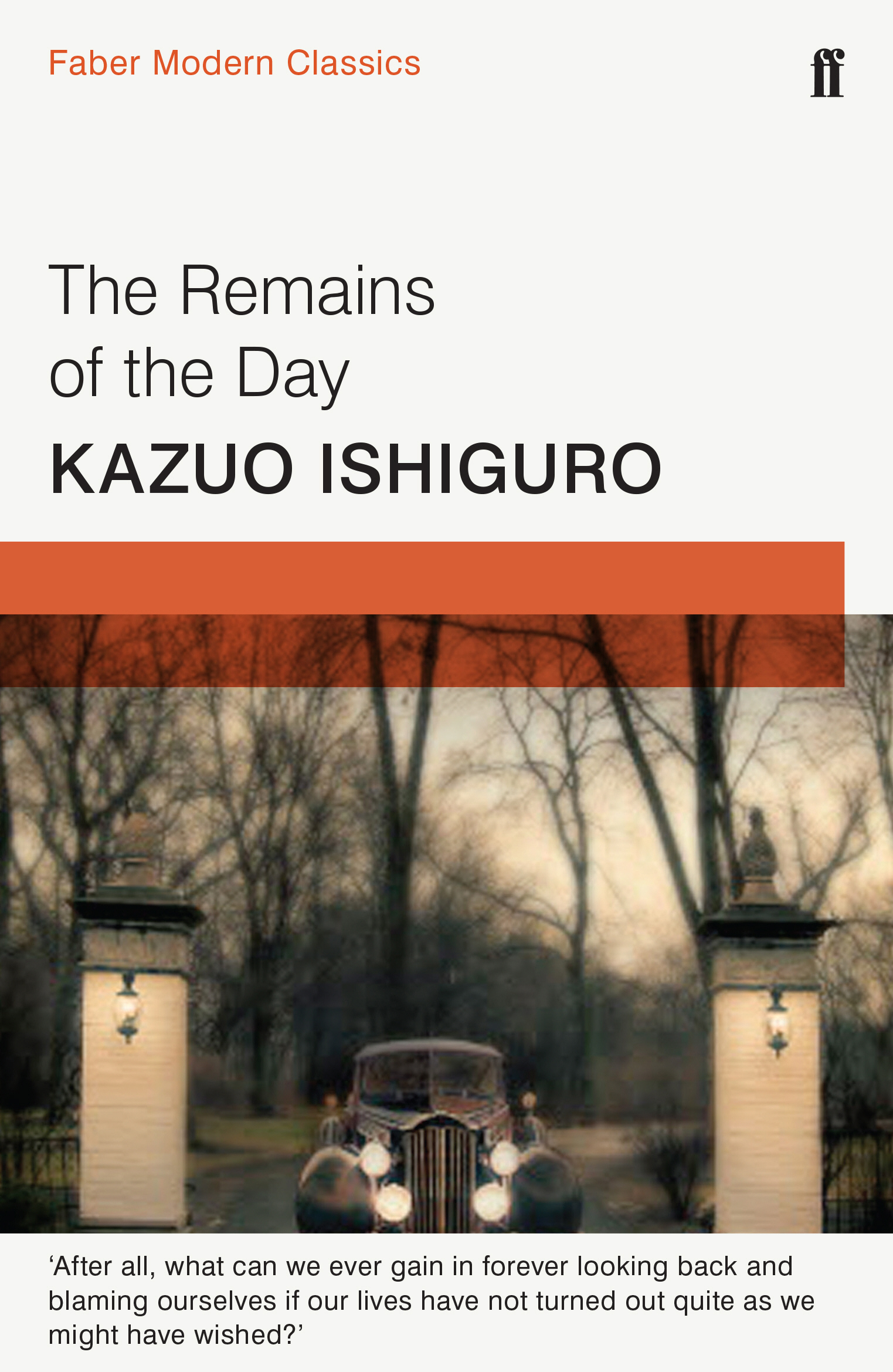 The Remains of the Day by Kazuo Ishiguro, ISBN: 9780571322732