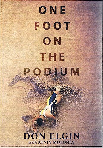 One Foot on the Podium by Don Elgin, ISBN: 9780994229618