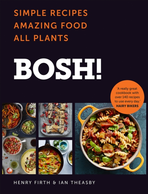 Bosh!: The Cookbook by Ian Theasby, ISBN: 9780008262907