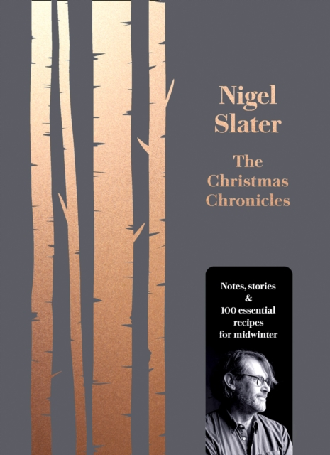 The Christmas Chronicles by Nigel Slater, ISBN: 9780008260194