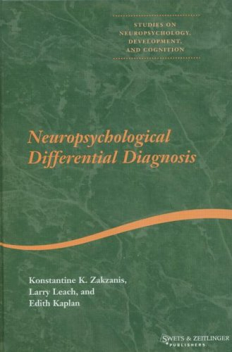 Neuropsychological Differential Diagnosis (Studies on Neuropsychology, Neurology and Cognition) by Konstantine K. Zakzanis, ISBN: 9789026515521