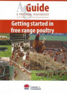 Poultry AgGuide - Getting Started in Free Range Poultry