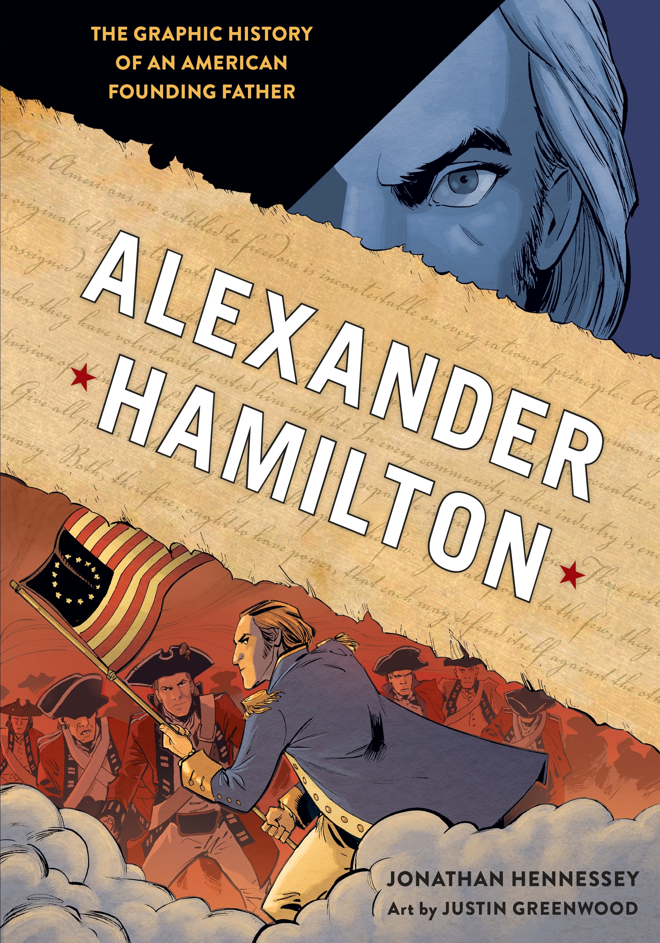 Alexander HamiltonThe Graphic History of an American Founding Father
