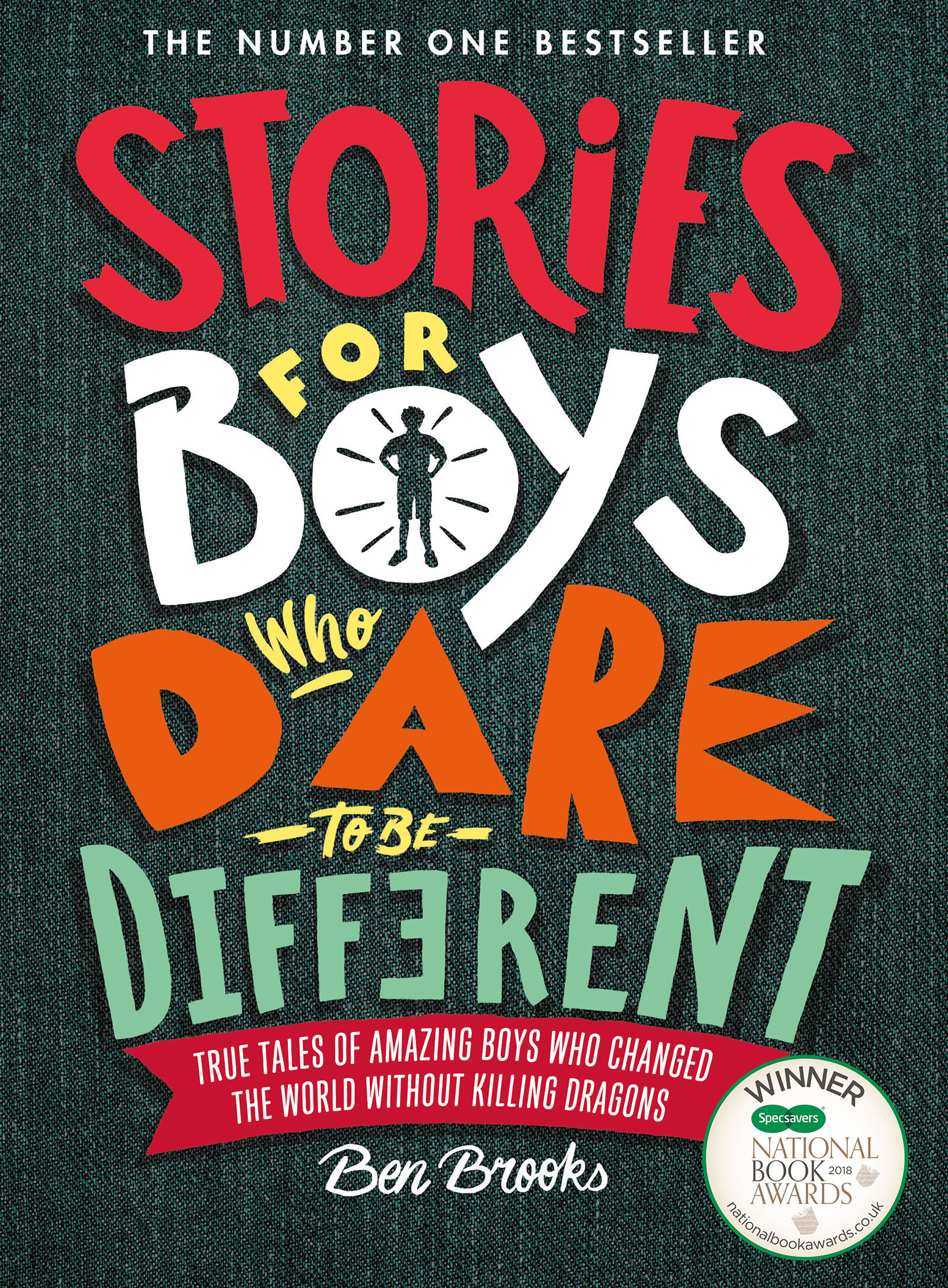 Stories for Boys Who Dare to be Different by Ben Brooks, ISBN: 9781787471986