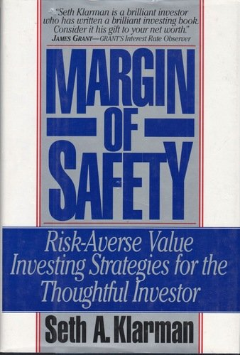 Cover Art for Margin of Safety: Risk-Averse Value Investing Strategies for the Thoughtful Investor, ISBN: 9780887305108