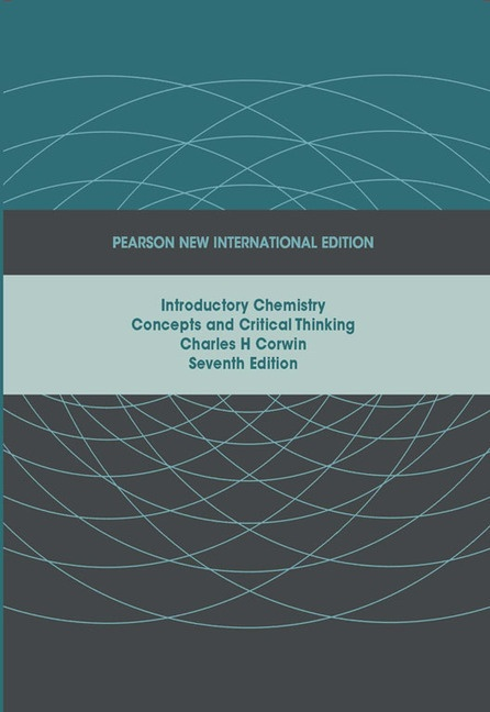 Introductory Chemistry:concepts and Critical Thinking Pnie, Plus Masteringchemistry Without Etext
