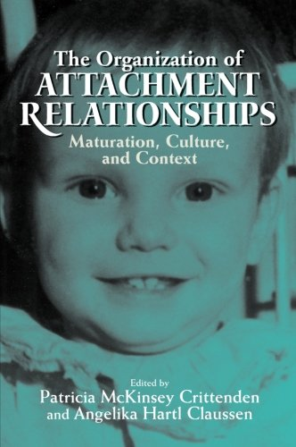 The Organization of Attachment Relationships