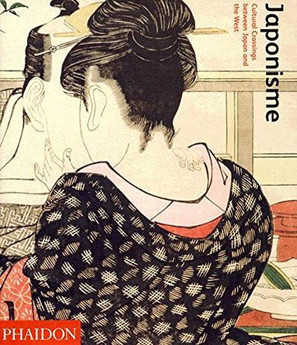Japonisme: Cultural Crossing between Japan and the West