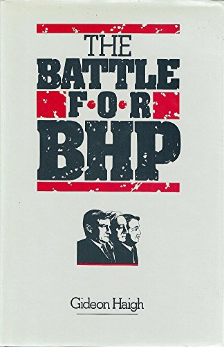 The Battle for Bhp by Gideon Haigh, ISBN: 9780949338402