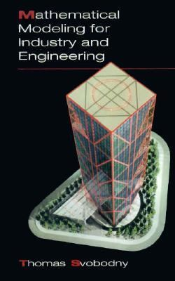 Mathematical Modelling for Industry and Engineering