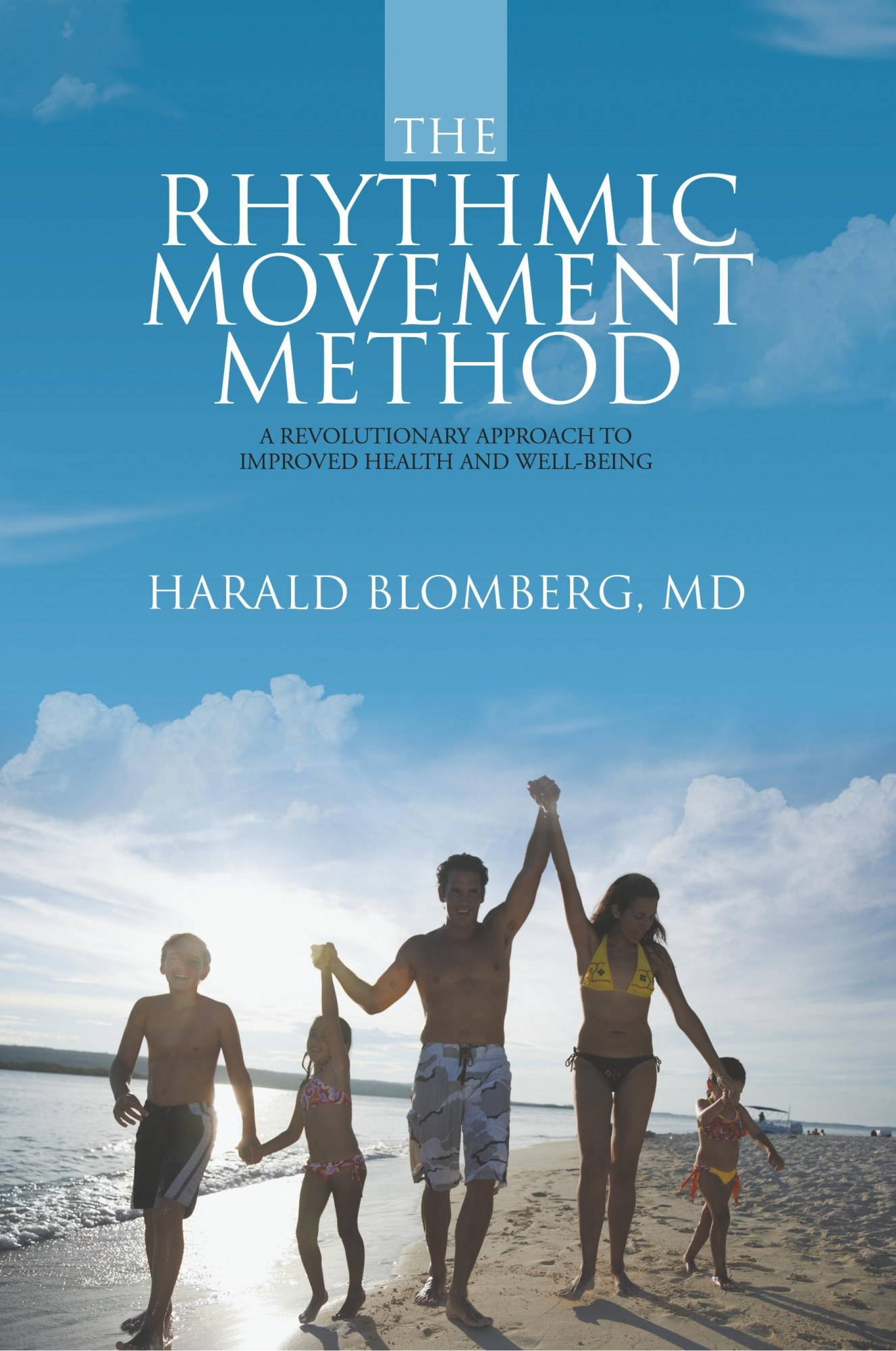 The Rhythmic Movement MethodA Revolutionary Approach to Improved Health and...