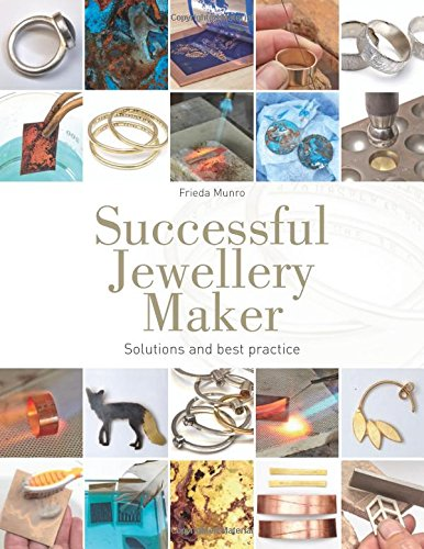 Successful Jewellery MakerProblems, Solutions and Best Practice
