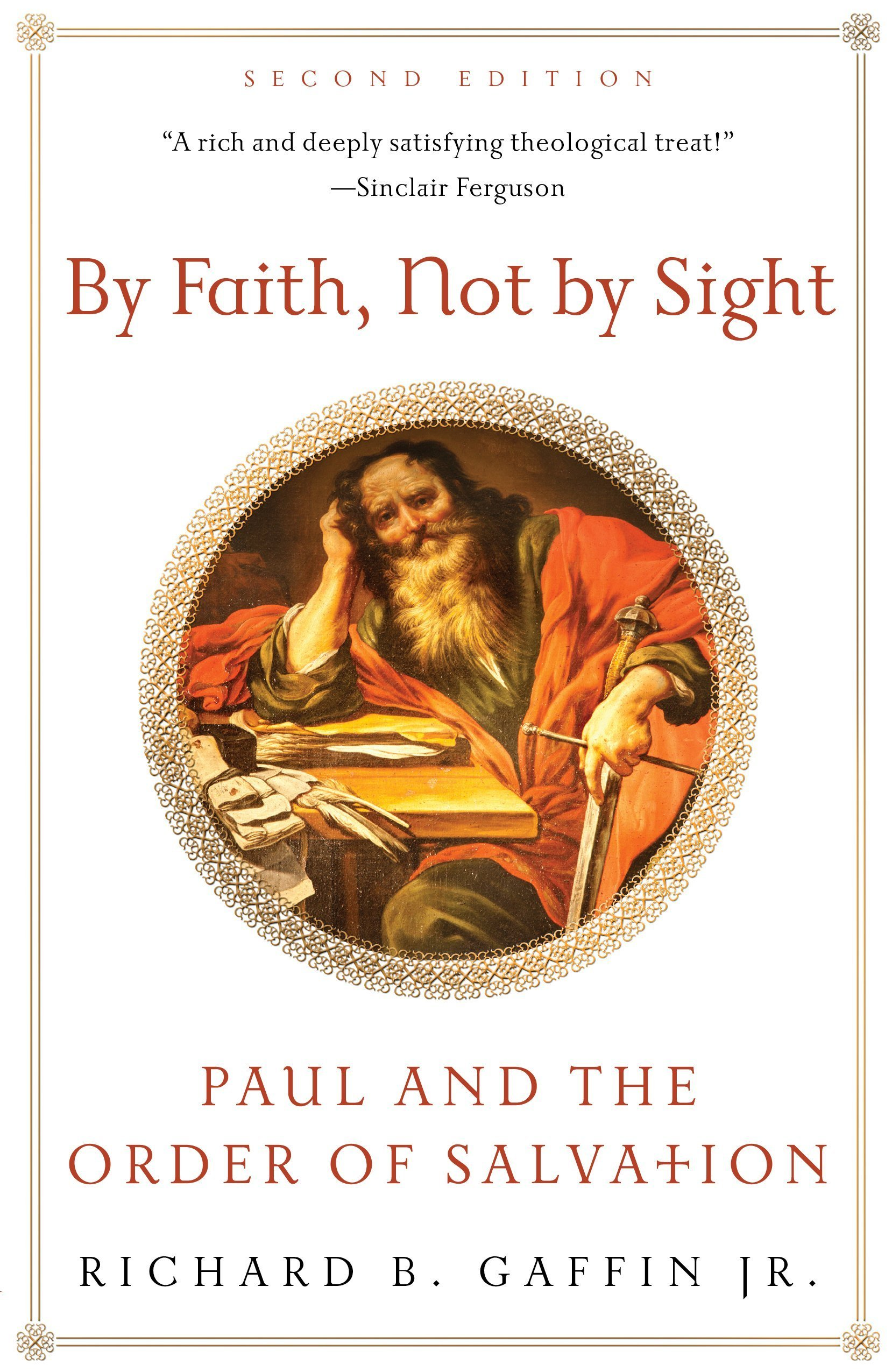 By Faith, Not by Sight by Richard B Gaffin Jr, ISBN: 9781596384439