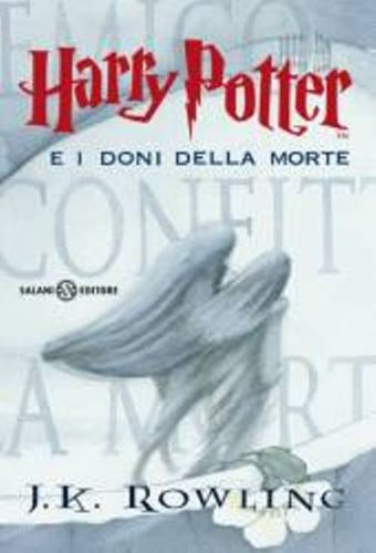 "Harry Potter e i doni de la morte (Italian edition of ""Harry Potter and the Deathly Hallows"")>"