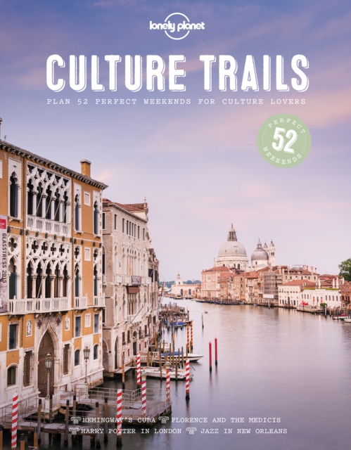 Culture Trails (Lonely Planet) by Lonely Planet, ISBN: 9781786579683