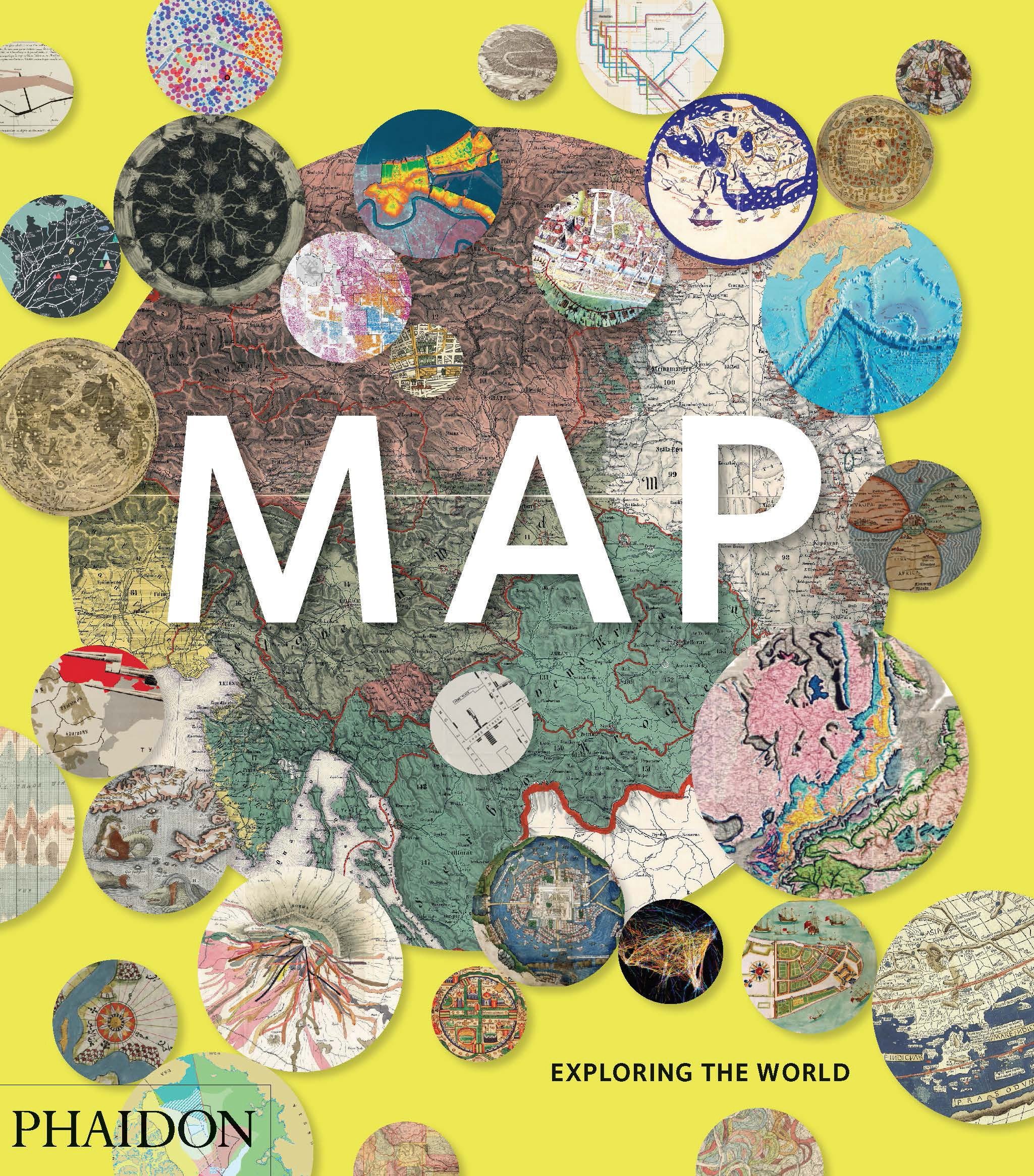 Map: Assembling the World in an Image by Phaidon Editors, ISBN: 9780714869445